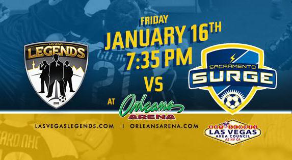 Sacramento at Las Vegas Legends arena soccer on Jan 16th