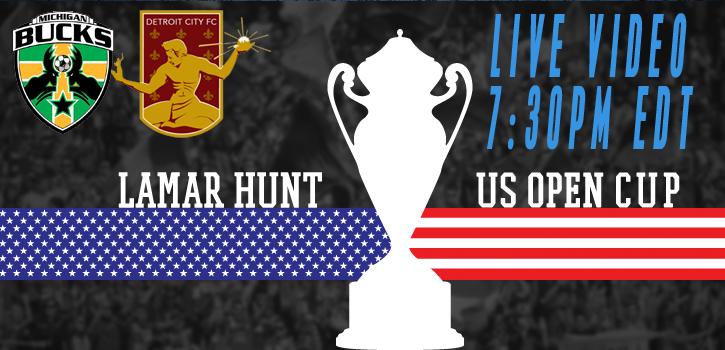 U.S. Open Cup webcast: Michigan Bucks host Detroit City FC May 13th 7:30pm EDT